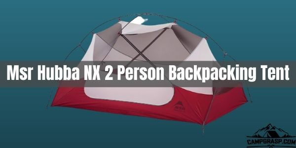 Msr Hubba NX 2 Person Backpacking Tent