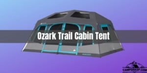 Ozark Trail Cabin Tent Review