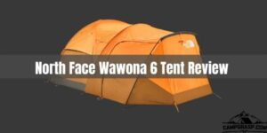 North Face Wawona 6 Tent Review